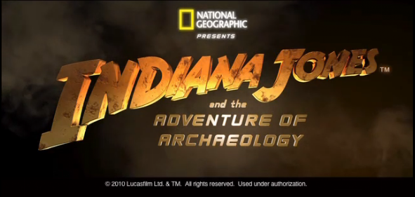 Indiana Jones and the Adventure of Archaeology: The Exhibition