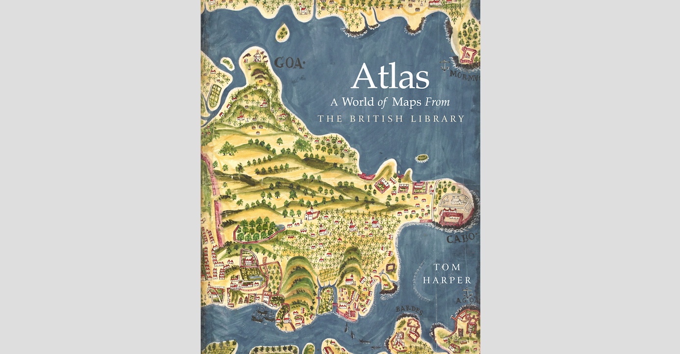 Fireside Reading: Atlas: A World of Maps from the British Library